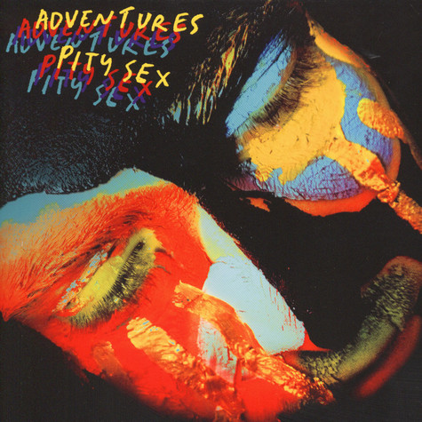 Adventures / Pity Sex - Split