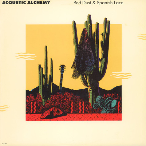 Acoustic Alchemy - Red Dust & Spanish Lace