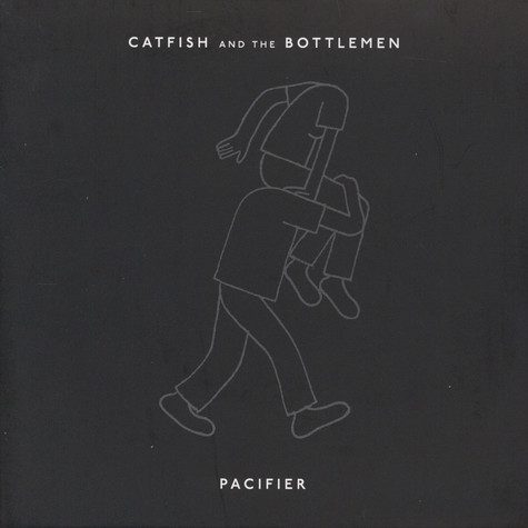 Catfish & The Bottlemen - Pacifier