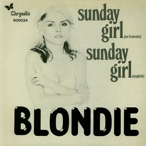 Blondie - Sunday Girl (En Francais) / Sunday Girl (English)