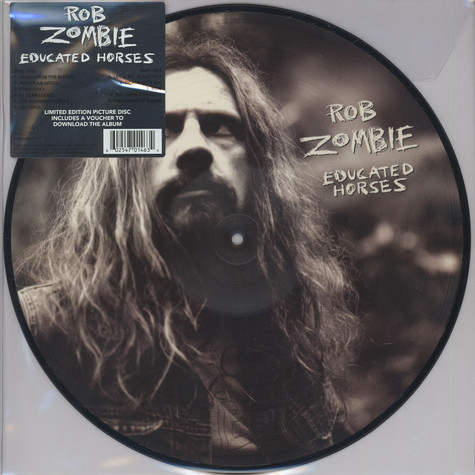 Rob Zombie - Educated Horses Picture Disc Edition