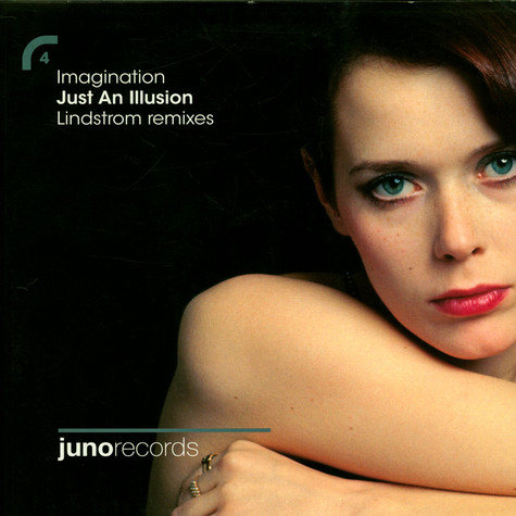 Imagination - Just An Illusion (Lindstrom Remixes)