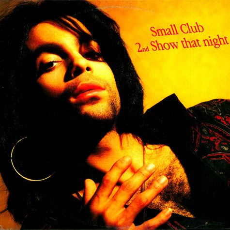 Prince - Small Club, 2nd Show That Night