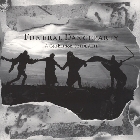 Funeral Dance Party - A Celebration Of Death