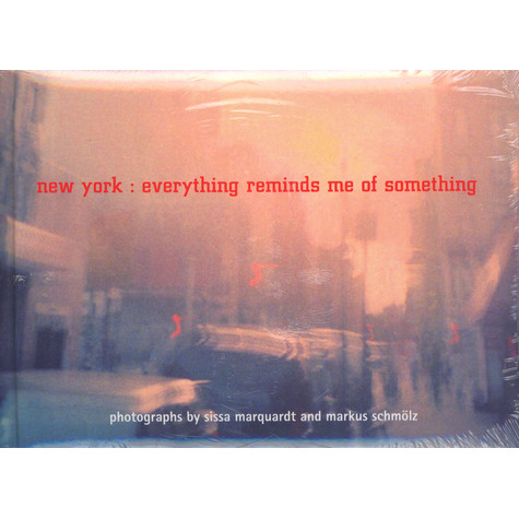 Sissa Marquardt & Markus Schmölz - New York: Everything Reminds Me Of Something