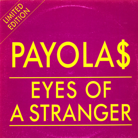 Payola$ - Eyes Of A Stranger