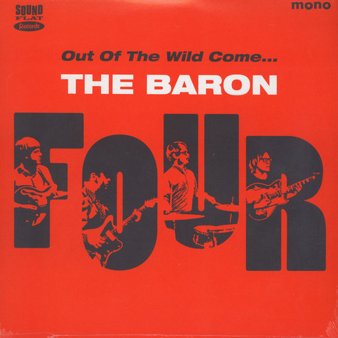 Baron Four, The - Out Of The Wild Come …