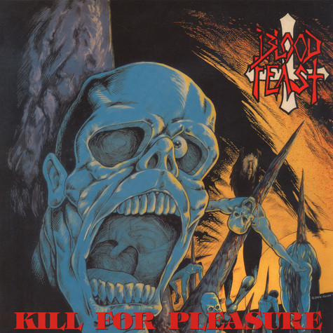 Blood Feast - Kill For Pleasure Black Vinyl Edition