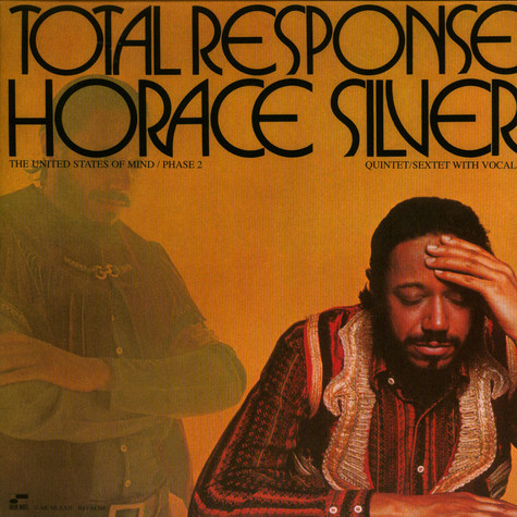 Horace Silver Quintet, The / Horace Silver Sextet, The With Unknown Artist - Total Response (The United States Of Mind / Phase 2)