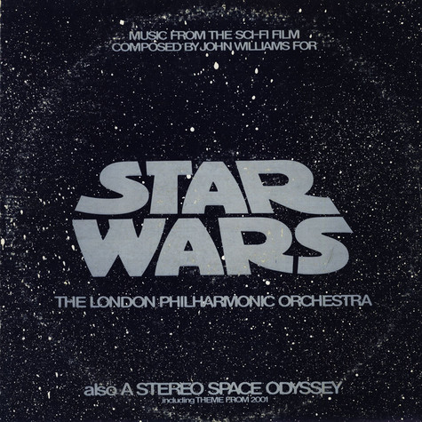 London Philharmonic Orchestra, The - Star Wars And A Stereo Space Odyssey