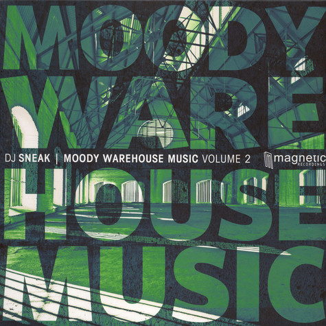 Dj Sneak - Moody Warehouse Music Volume 2