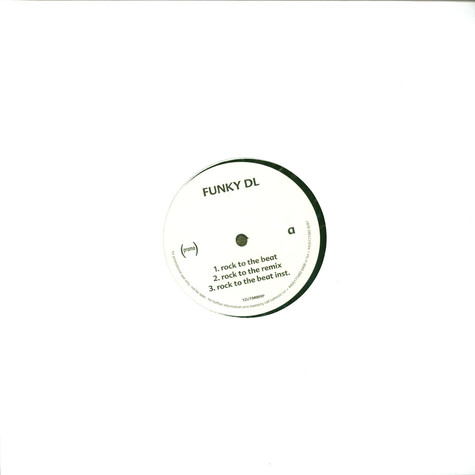 Funky DL - Rock To The Beat / Missing Link (Remix)