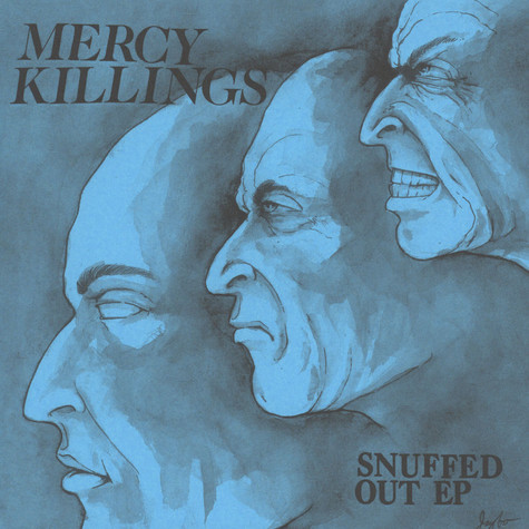 Mercy Killings - Snuffed Out