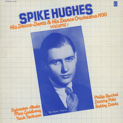 Spike Hughes & His Dance Orchestra & Three Blind Mice - Spike Hughes & His Dance Orchestra & Three Blind Mice