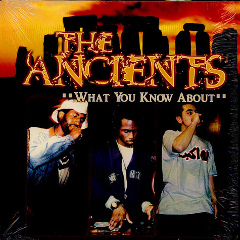 Ancients, The - What You Know About