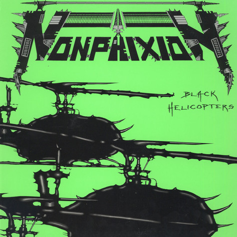 Non Phixion - Black Helicopters