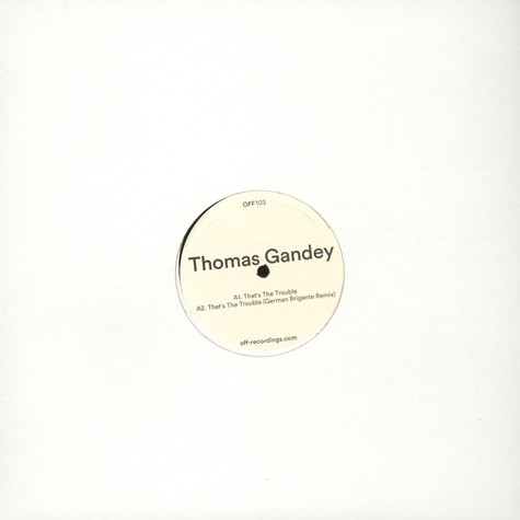 Thomas Gandey - That's The Trouble