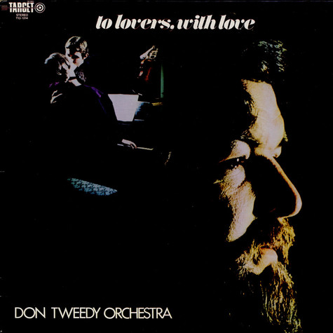 Don Tweedy Orchestra - To Lovers With Love