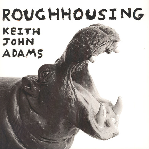 Keith John Adams - Roughhousing