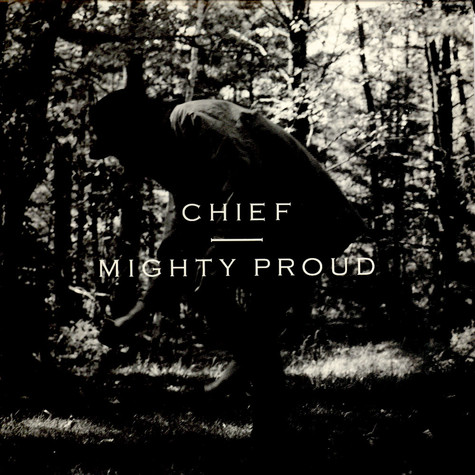 Chief - Mighty Proud