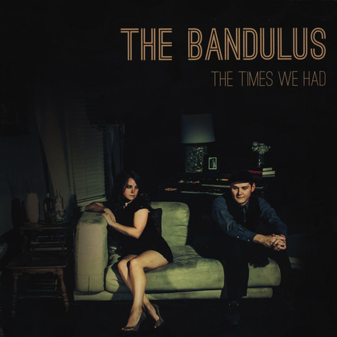 Bandulus, The - The Times We Had