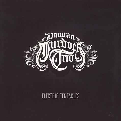 Damian Murdoch Trio - Electric Tentacles