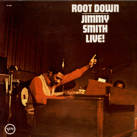 Jimmy Smith - Root Down Live!