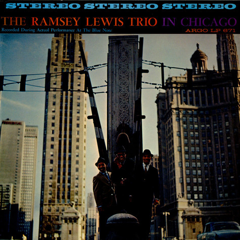 Ramsey Lewis Trio, The - In Chicago
