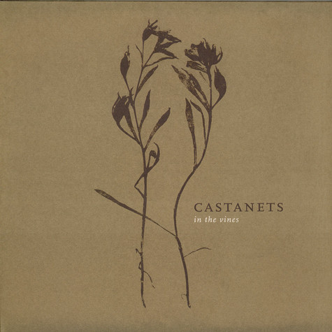 Castanets - In The Vines