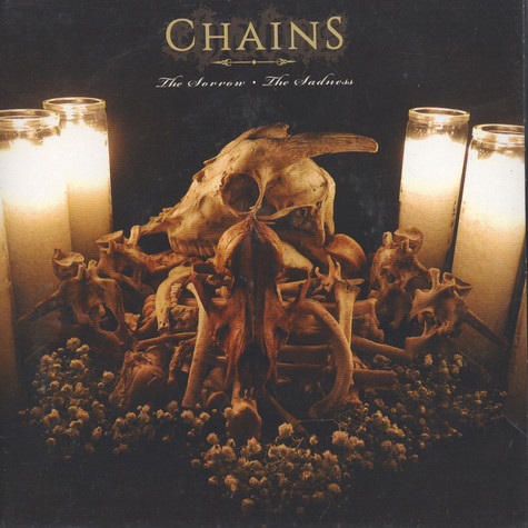 Chains - The Sorrow, The Sadness