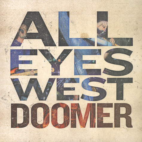 All Eyes West - Doomer