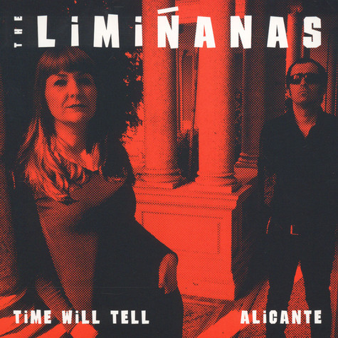 Liminanas - Time Will Tell / Alicante