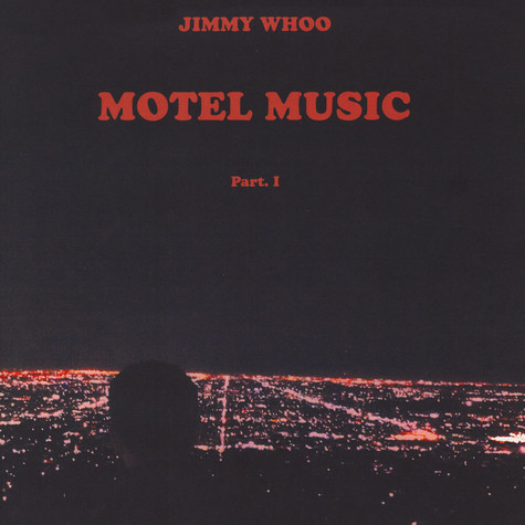 Jimmy Whoo - Motel Music Part 1