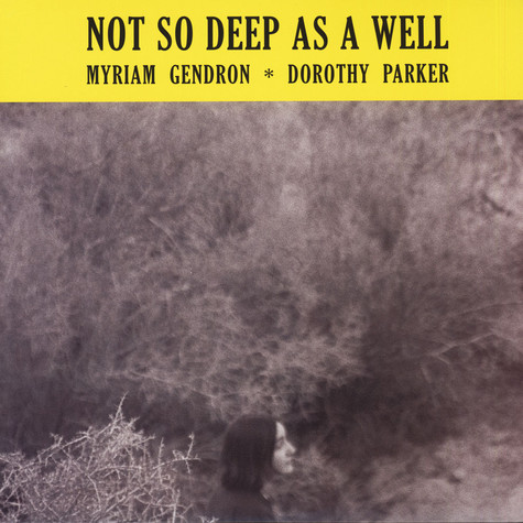 Myriam Gendron - Not So Deep As A Well Colored Vinyl Edition