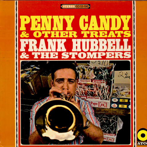 Frank Hubbell & The Stompers - Penny Candy & Other Treats