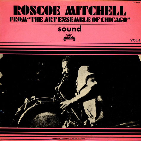 Roscoe Mitchell From Art Ensemble Of Chicago, The - Sound