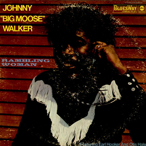 "John ""Big Moose"" Walker - Rambling Woman"