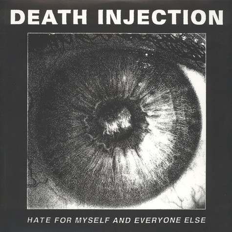 Death Injection - Hate For Myself And Everyone Else