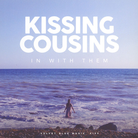 Kissing Cousins - In With Them