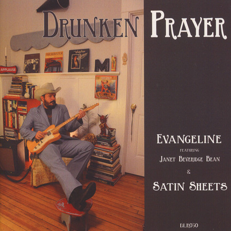 Drunken Prayer - Evangeline