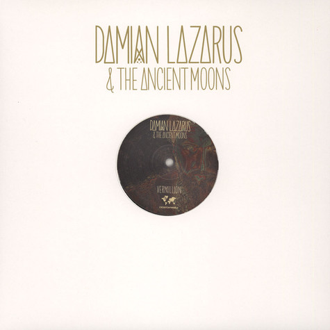 Damian Lazarus & The Ancient Moons - Vermillion