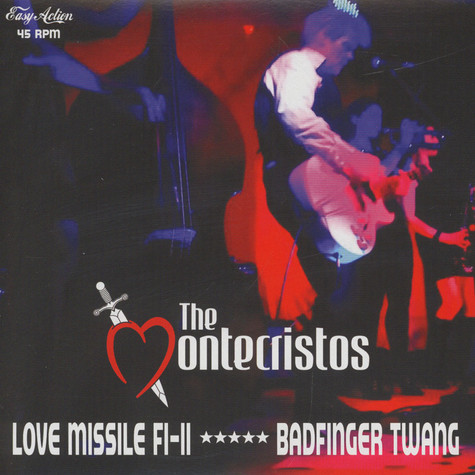 Montecristos, The - Love Missile F1-11 / Badfinger Twang
