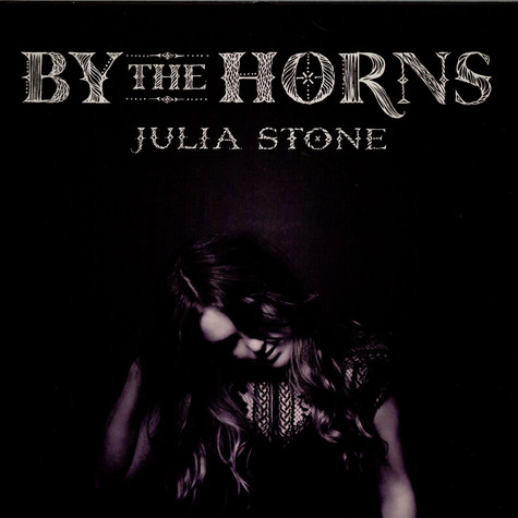 Julia Stone - By The Horns