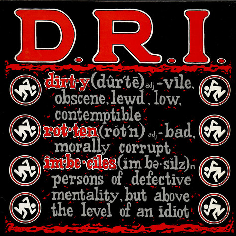 Dirty Rotten Imbeciles - Definition