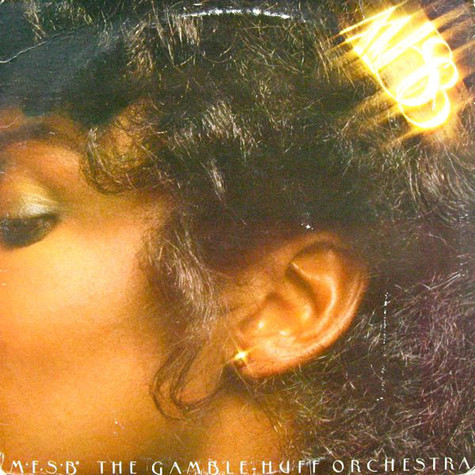 MFSB - MFSB, The Gamble-Huff Orchestra
