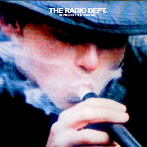 Radio Dept., The - Clinging To A Scheme