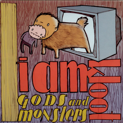I Am Kloot - Gods And Monsters