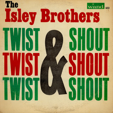 Isley Brothers, The - Twist & Shout