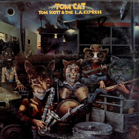 Tom Scott & L.A. Express, The - Tom Cat