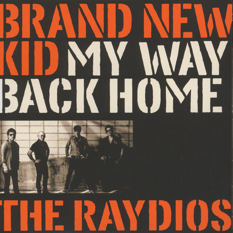 Raydios, The - Brand New Kid